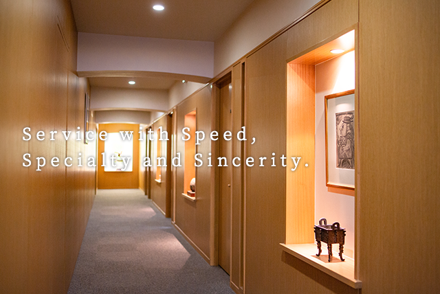 Service with Speed, Specialty and Sincerity